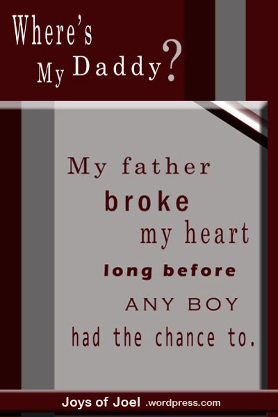 what broke my fathers heart