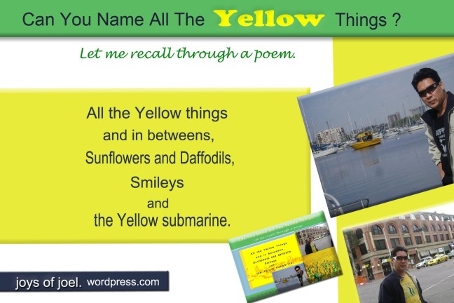 what are the yellow things, yellow, joys of joel poems, poetry, seeing yellow, poem about yellow