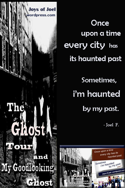 the ghsots tour and my goodlooking ghost, joys of joel poems, halloween quote and poem, trick or treat