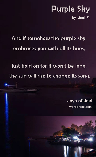 inspirational poem, joys of joel poems, beautiful poem about hope, life, photo of purple sky, rhyming poem